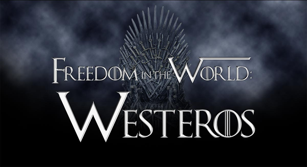 Freedom in the World: Westeros