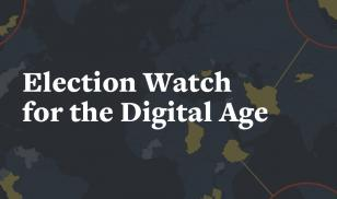Freedom House - Election Watch for the Digital Age
