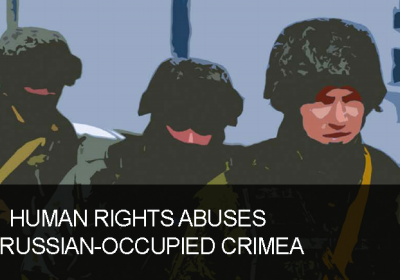 Special Report: Human Rights Abuses in Russian-Occupied Crimea Hero Photo